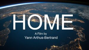 """The documentary """"Home"""""""